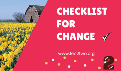Ten2Two's Checklist for Change
